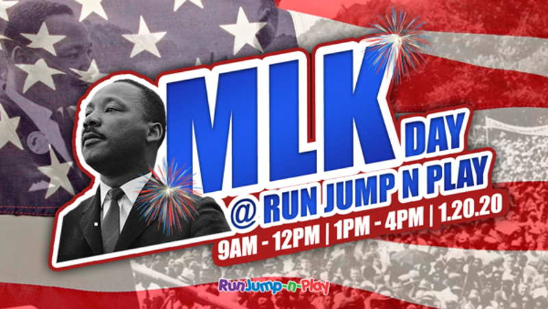 MLK Day At Run Jump-N-Play 2020 - two sessions